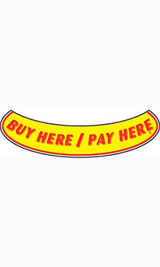 "Smile Windshield Slogan Sticker - Red/Yellow - ""Buy Here/Pay Here"""
