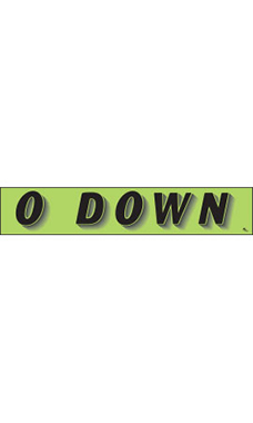 "Rectangular Slogan Windshield Sticker - Green - ""0 Down"""