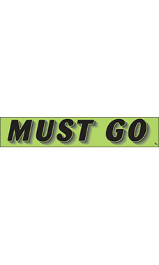 "Rectangular Slogan Windshield Sticker - Green - ""Must Go"""