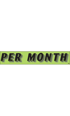 "Rectangular Slogan Windshield Sticker - Green - ""Per Month"""