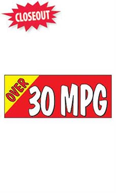 "Windshield Banner With Bungee Cord - ""Over 30 MPG"""