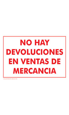 NO HAY DEVOLUCIONES EN VENTAS DE MERCANCIA (No Refund or Exchange on Sale Merchandise) Policy Sign Card - Case of 3
