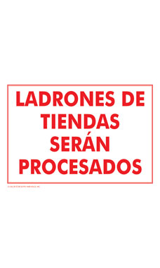 LADRONES DE TIENDAS SERAN PROCESADOS (Shoplifters Will Be Prosecuted) Policy Sign Card - Case of 3