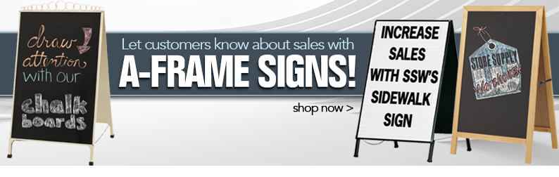 Let Customer know about sales with A-Frame Signs