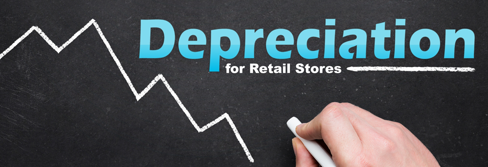 Depreciation for Retail Stores