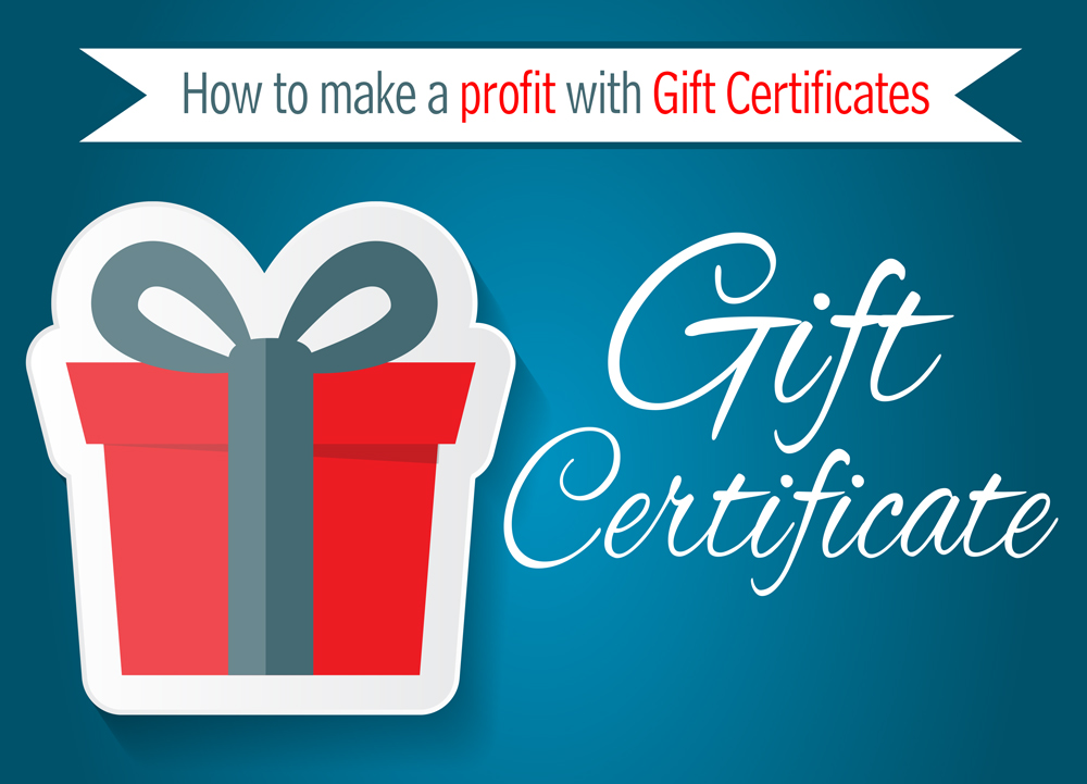 How to Make a Profit with Gift Certificates