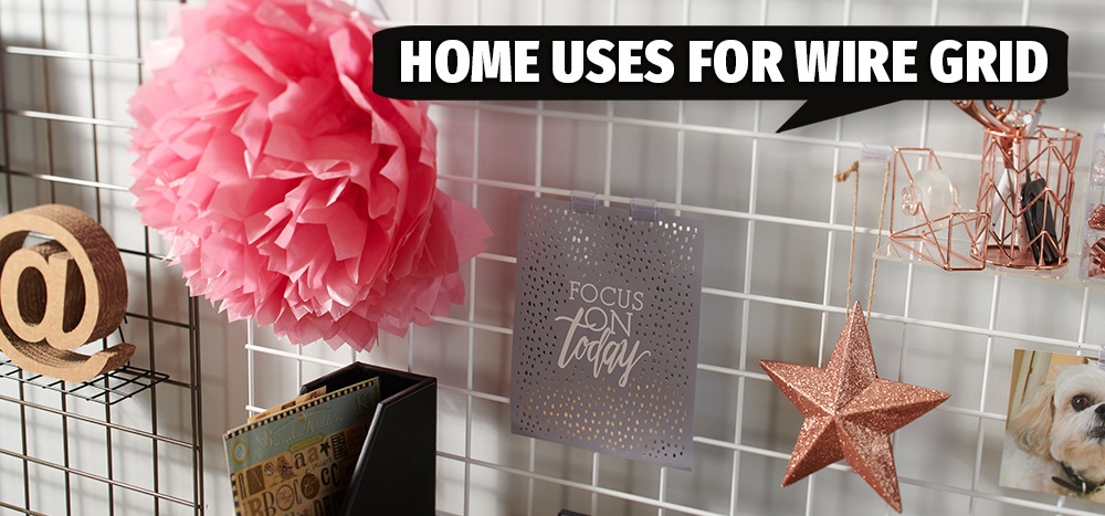 Home Uses for Wire Grid