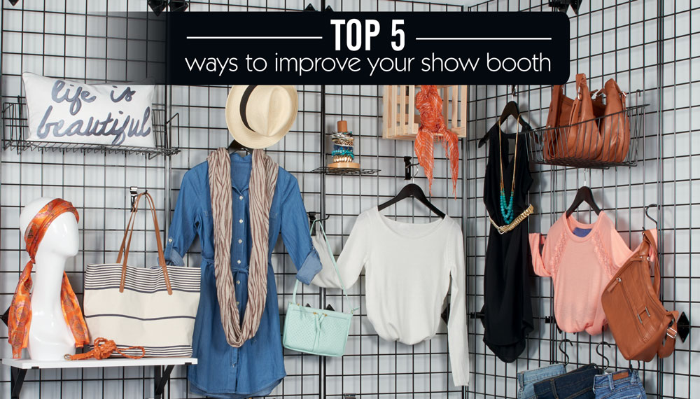 Top 5 Ways to Improve Your Show Booth
