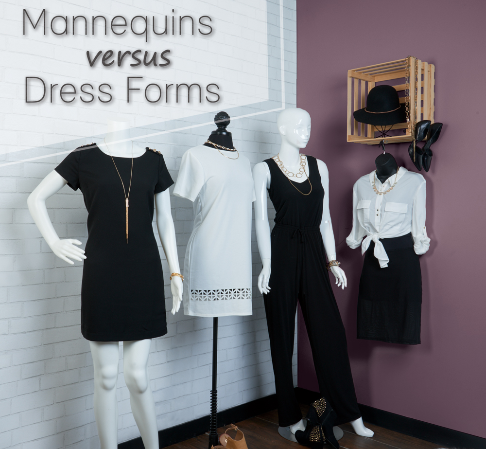 mannequins vs dress forms