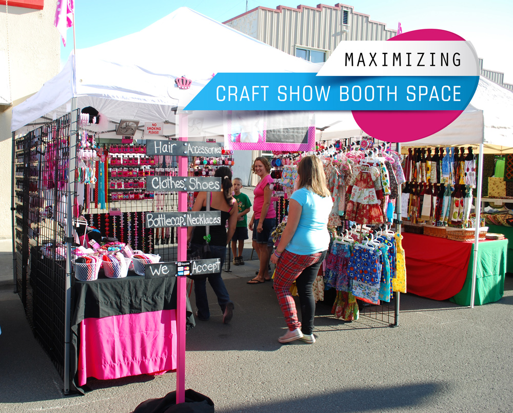 Maximizing Craft Show Booth Space