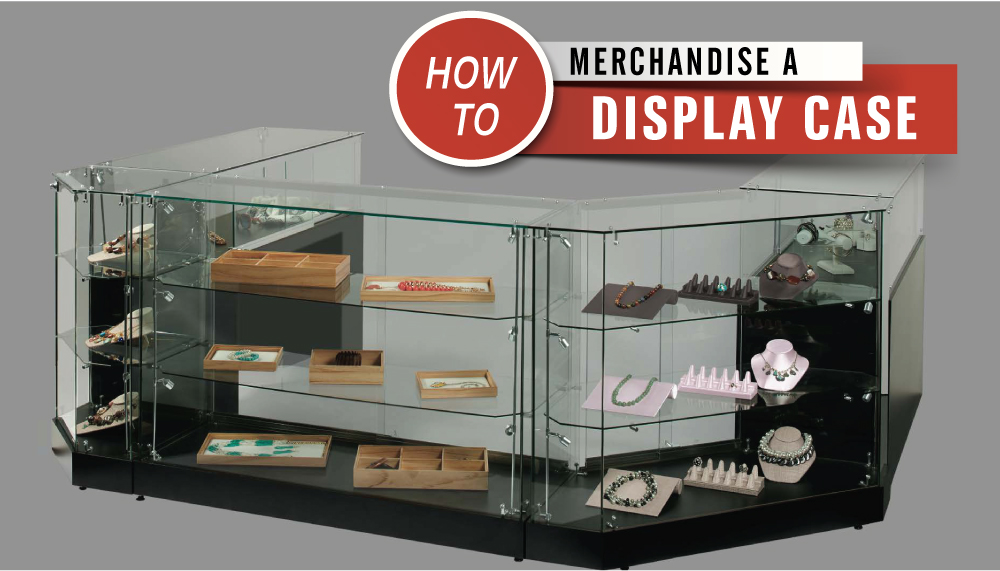 Merchandising a Display Case