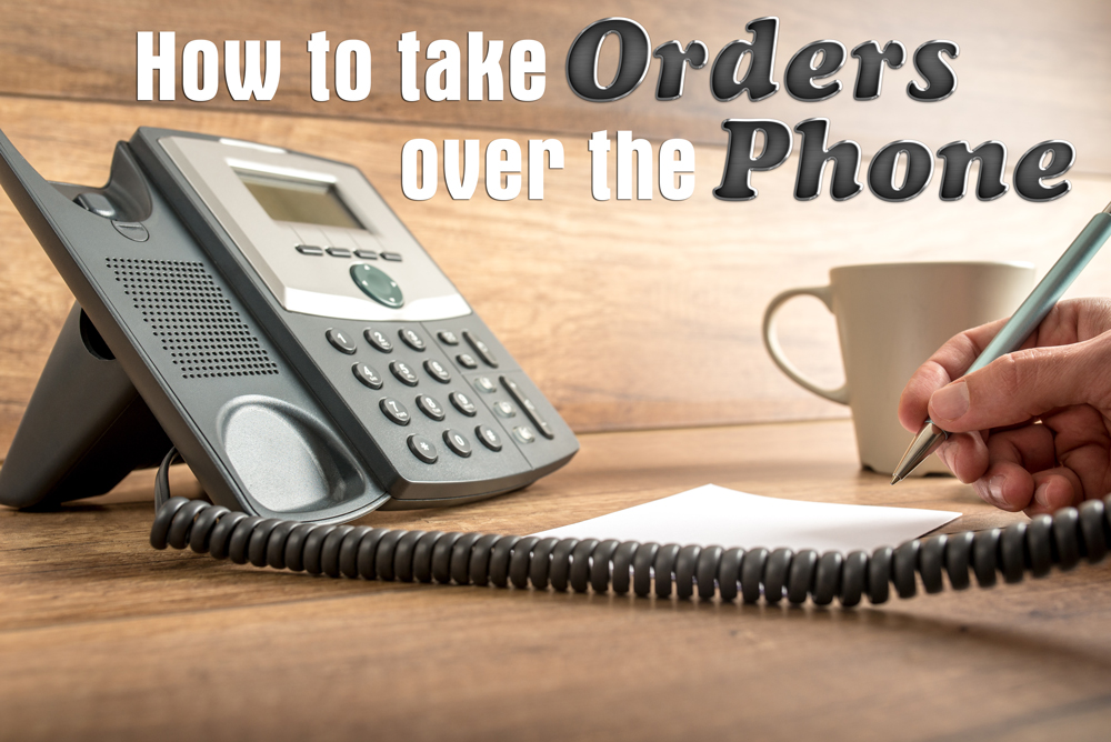 How To Take Orders over the Phone