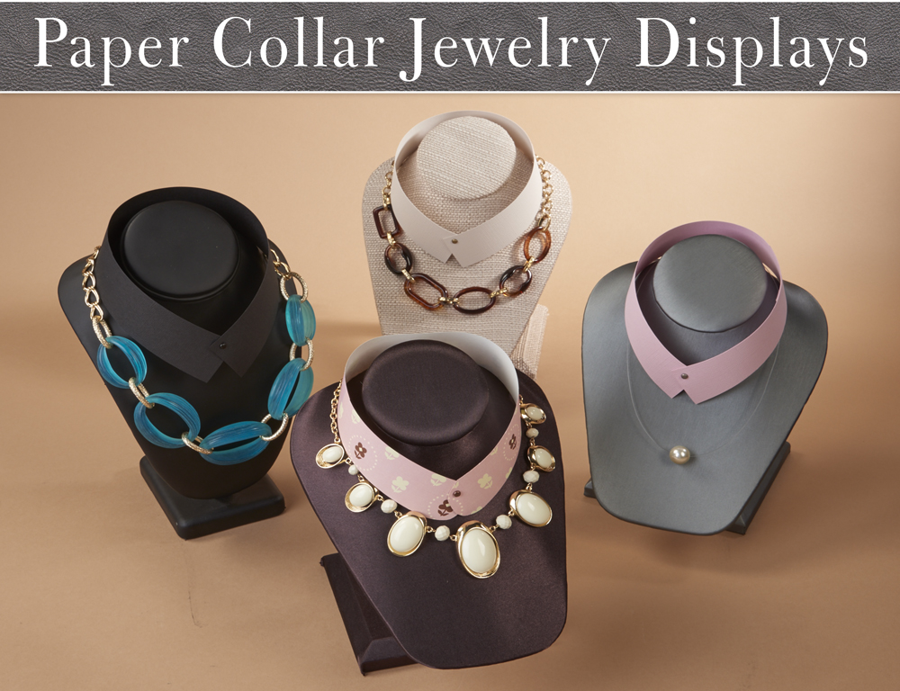 Paper Collar Jewelry Displays