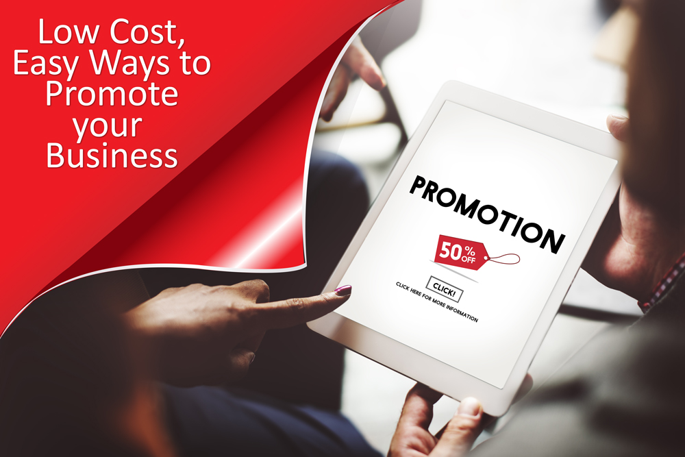 Low Cost Ways to Promote your Business