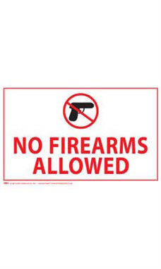 """No Firearms Allowed"" Policy Sign"