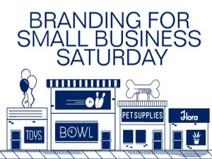 Branding for Small Business Saturday