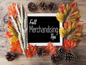 Fall Merchandising Tips