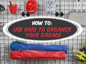 How to Use Grid to Organize Your Garage