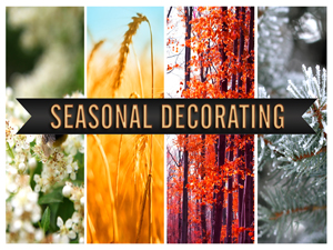 Seasonal Decorating
