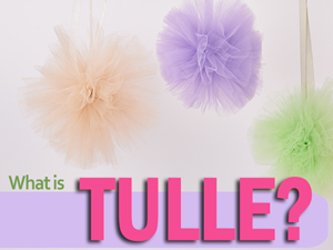 What is Tulle?