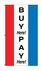 "Small Vertical Stripe Message Flag - ""Buy Here Pay Here"""
