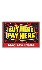 "Curb Display Sign - ""Buy Here Pay Here"""