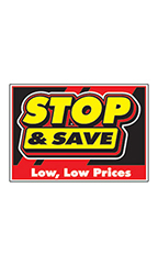 "Curb Display Sign - ""Stop And Save"""