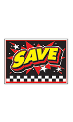 "Curb Display Sign - ""Save"""
