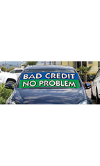 "Windshield Banner With Bungee Cord - ""Bad Credit"""
