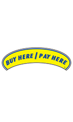 "Arch Windshield Slogan Sticker - Blue/Yellow - ""Buy Here/Pay Here"""