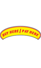 "Arch Windshield Slogan Sticker - Red/Yellow - ""Buy Here/Pay Here"""
