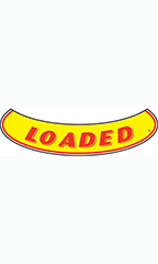"Smile Windshield Slogan Sticker - Red/Yellow - ""Loaded"""