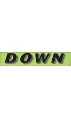 "Rectangular Slogan Windshield Sticker - Green - ""Down"""