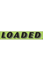 "Rectangular Slogan Windshield Sticker - Green - ""Loaded"""