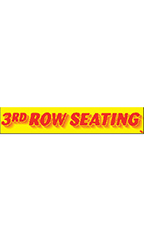 "Rectangular Slogan Windshield Sticker - Red/Yellow - ""3rd Row Seating"""