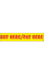 "Rectangular Slogan Windshield Sticker - Red/Yellow - ""Buy Here/Pay Here"""