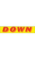 "Rectangular Slogan Windshield Sticker - Red/Yellow - ""Down"""