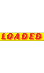 "Rectangular Slogan Windshield Sticker - Red/Yellow - ""Loaded"""