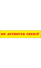 "Rectangular Slogan Windshield Sticker - Red/Yellow - ""On Approved Credit"""