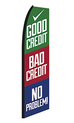 "Wave Flag- ""Good Credit, Bad Credit, No Problem"""