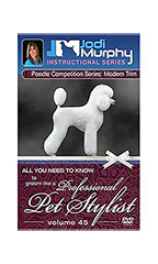Jodi Murphy Volume 45: Poodle Competition Series - The Modern Trim DVD
