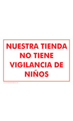NUESTRA TIENDA NO TIENE VIGILANCIA DE NINOS (Our Store Is Not Childproof) Policy Sign Card - Case of 3