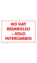 NO HAY REEMBOLSO -- SOLO INTERCAMBIO (No Refund! Exchange Only) Policy Sign Card - Case of 3