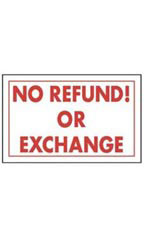 No Refund! Or Exchange Policy Sign Card
