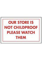 Our Store Is Not Childproof Please Watch Them Policy Sign Card